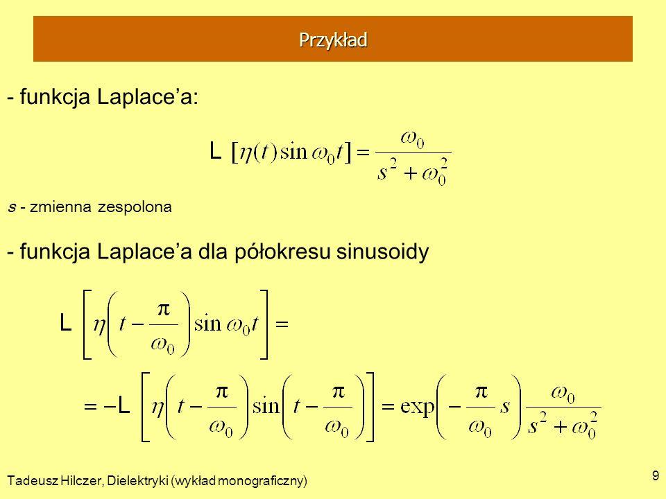 - funkcja Laplace'a dla półokresu sinusoidy