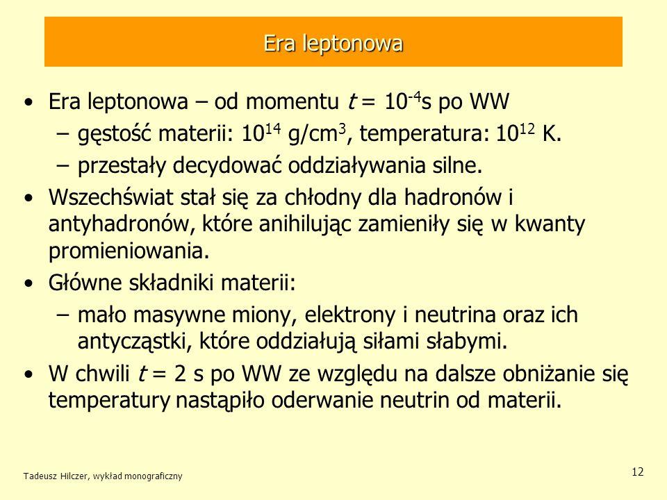 Era leptonowa – od momentu t = 10-4s po WW