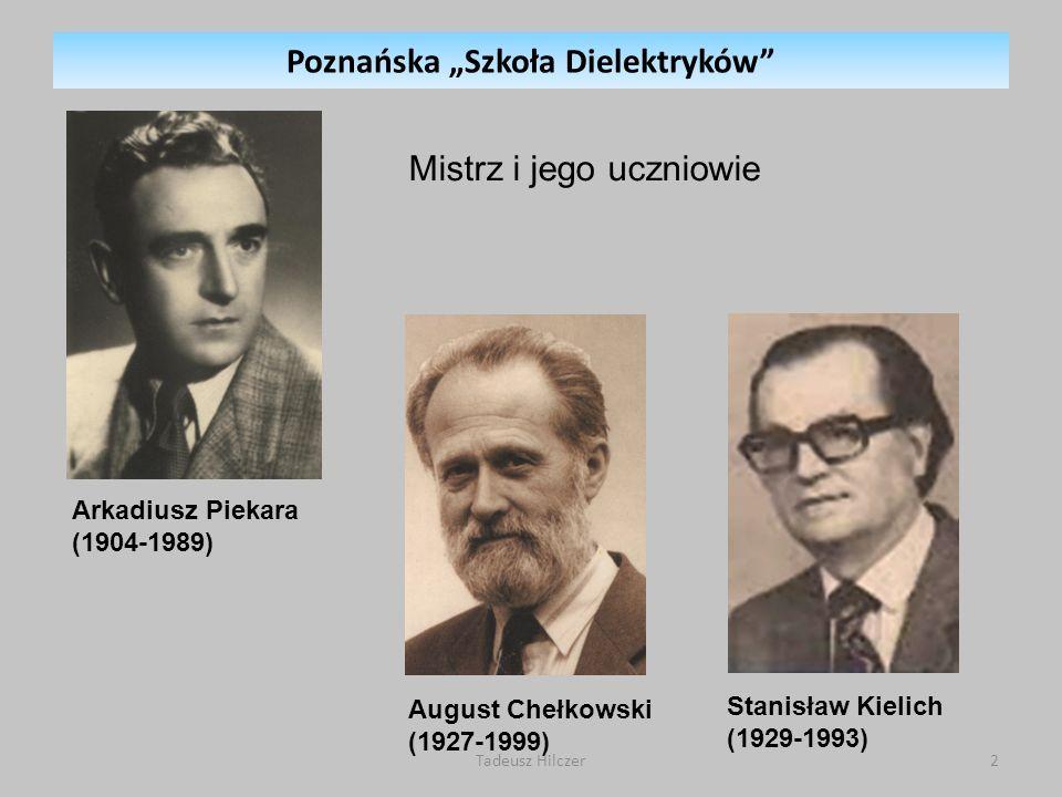 """Poznańska """"Szkoła Dielektryków"""
