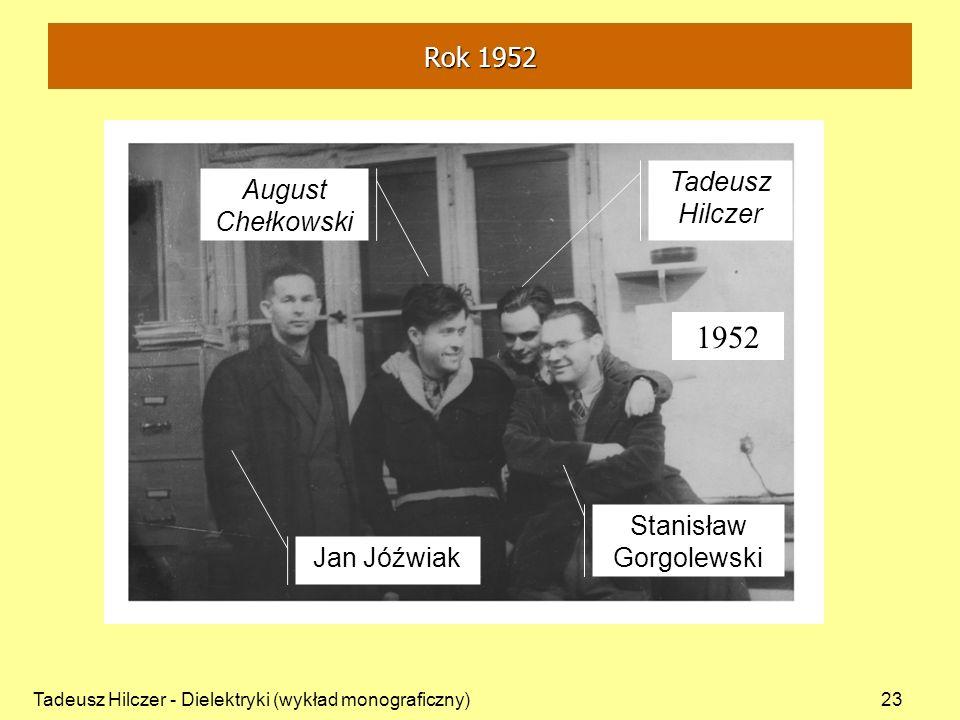 1952 Rok 1952 Tadeusz August Chełkowski Hilczer Stanisław Gorgolewski