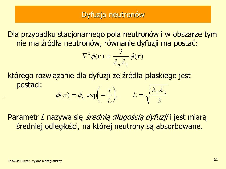 którego rozwiązanie dla dyfuzji ze źródła płaskiego jest postaci: