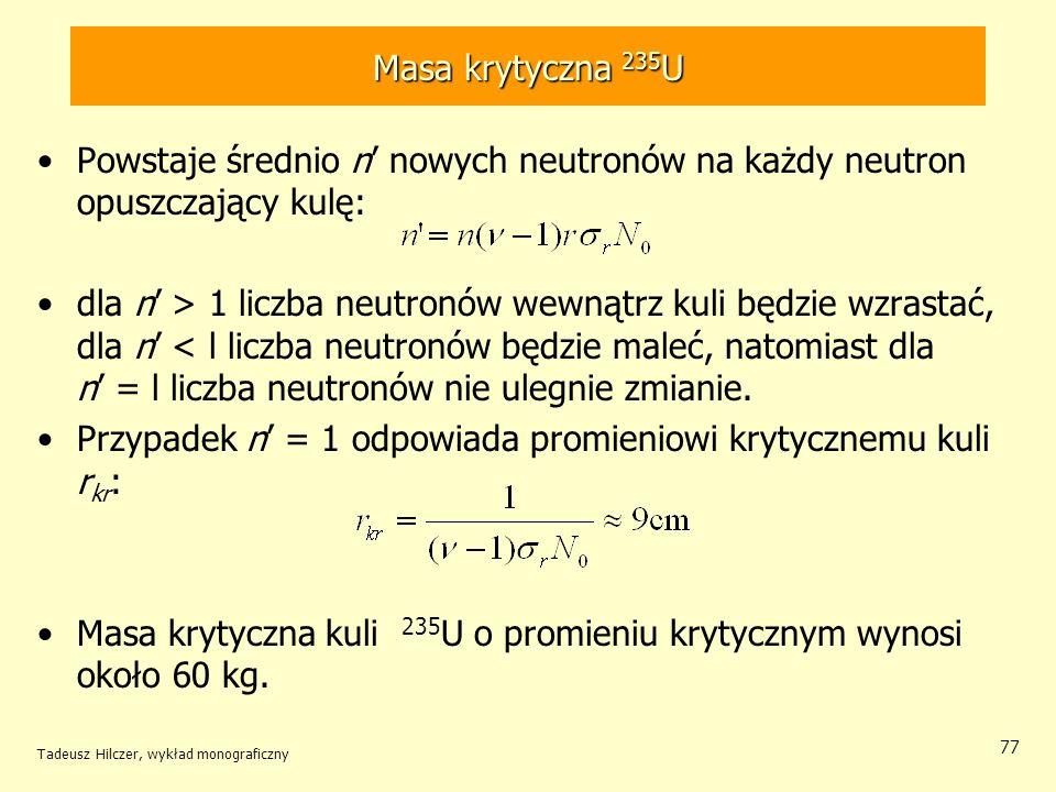 Przypadek n' = 1 odpowiada promieniowi krytycznemu kuli rkr: