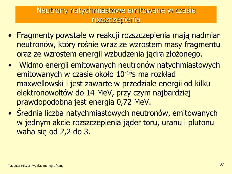 Neutrony natychmiastowe emitowane w czasie rozszczepienia