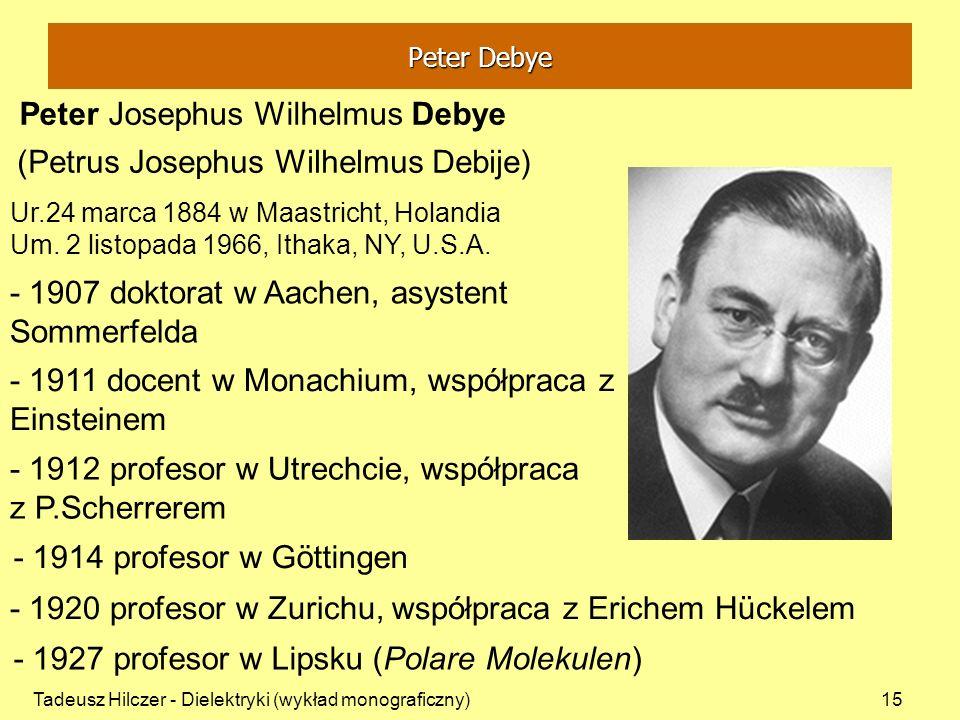 Peter Josephus Wilhelmus Debye