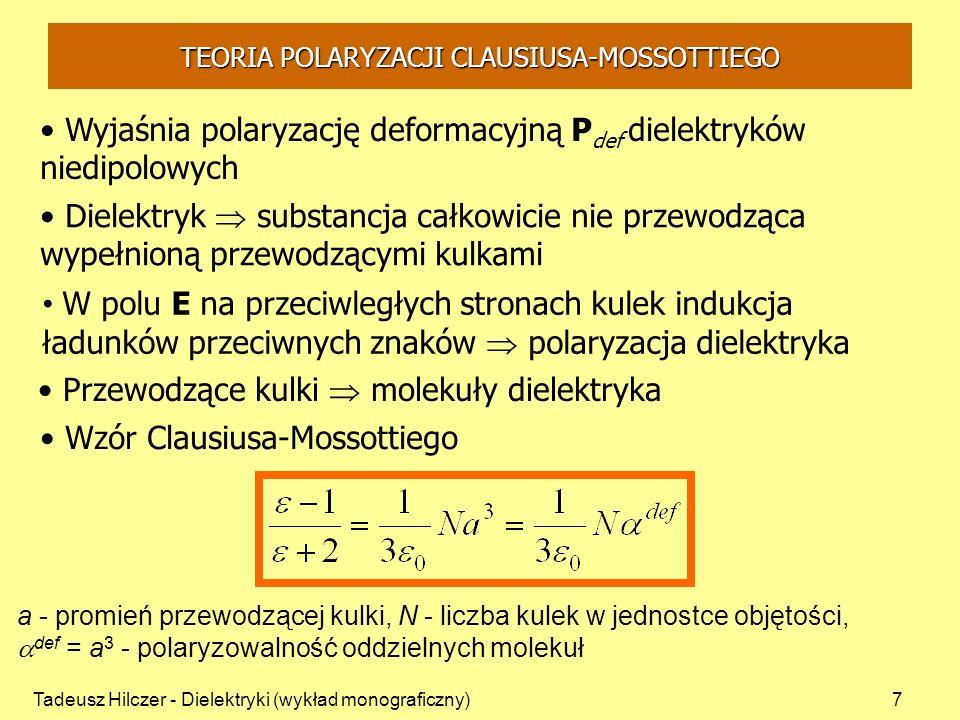 TEORIA POLARYZACJI CLAUSIUSA-MOSSOTTIEGO