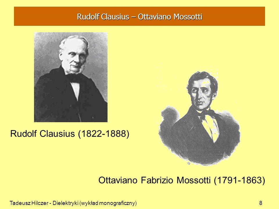 Rudolf Clausius – Ottaviano Mossotti