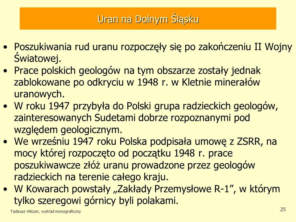 Uran na Dolnym Śląsku Wydobycie rud uranu
