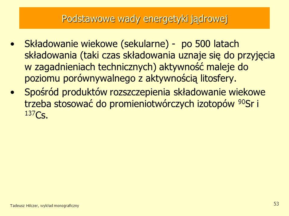 Podstawowe wady energetyki jądrowej