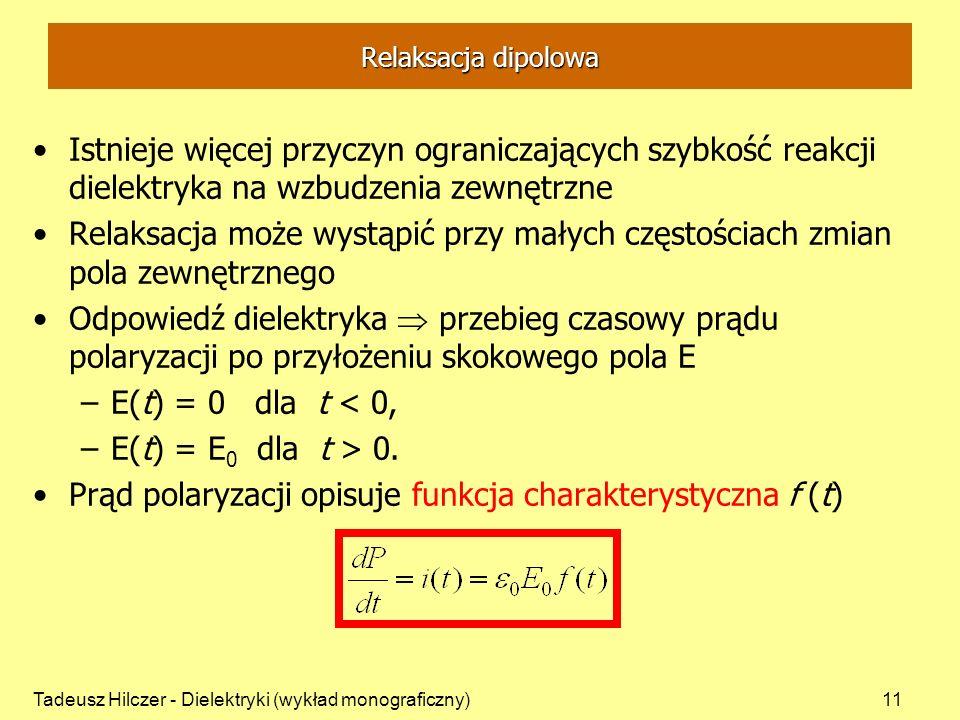 Prąd polaryzacji opisuje funkcja charakterystyczna f (t)