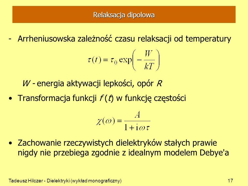 Arrheniusowska zależność czasu relaksacji od temperatury