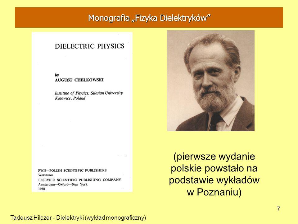 """Monografia """"Fizyka Dielektryków"""