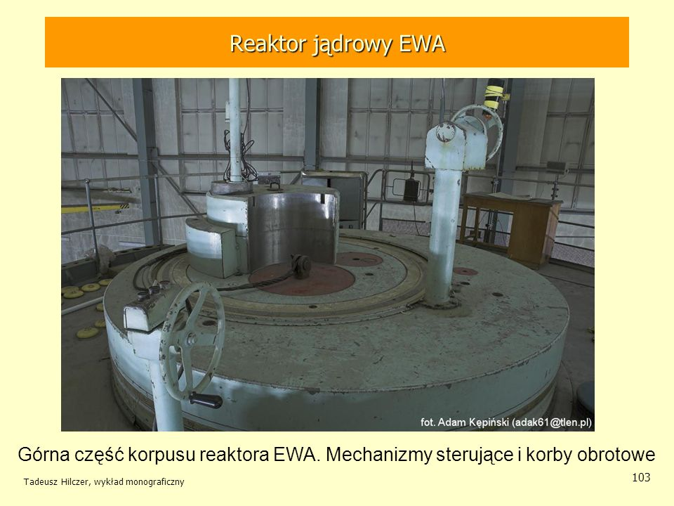 Reaktor jądrowy EWA Reaktor jądrowy EWA