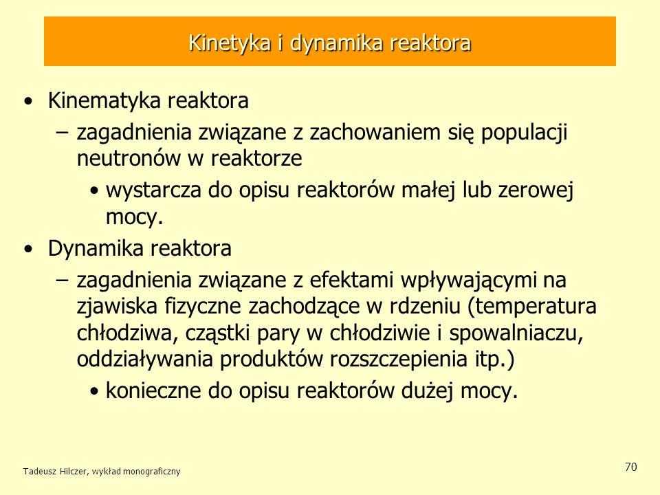 Kinetyka i dynamika reaktora