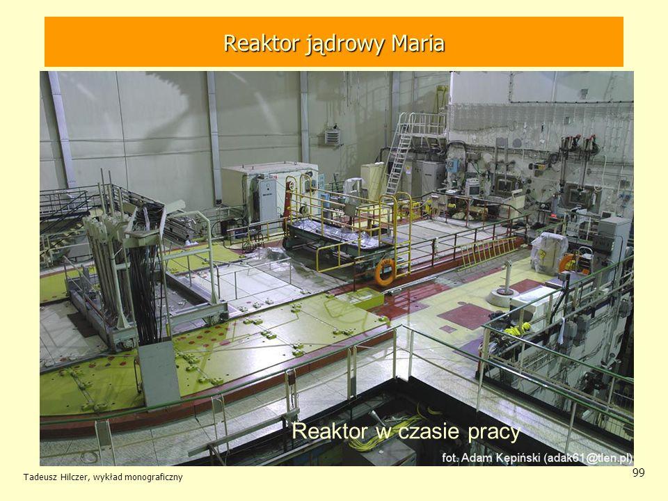 Reaktor jądrowy Maria Reaktor jądrowy MARIA Reaktor w czasie pracy