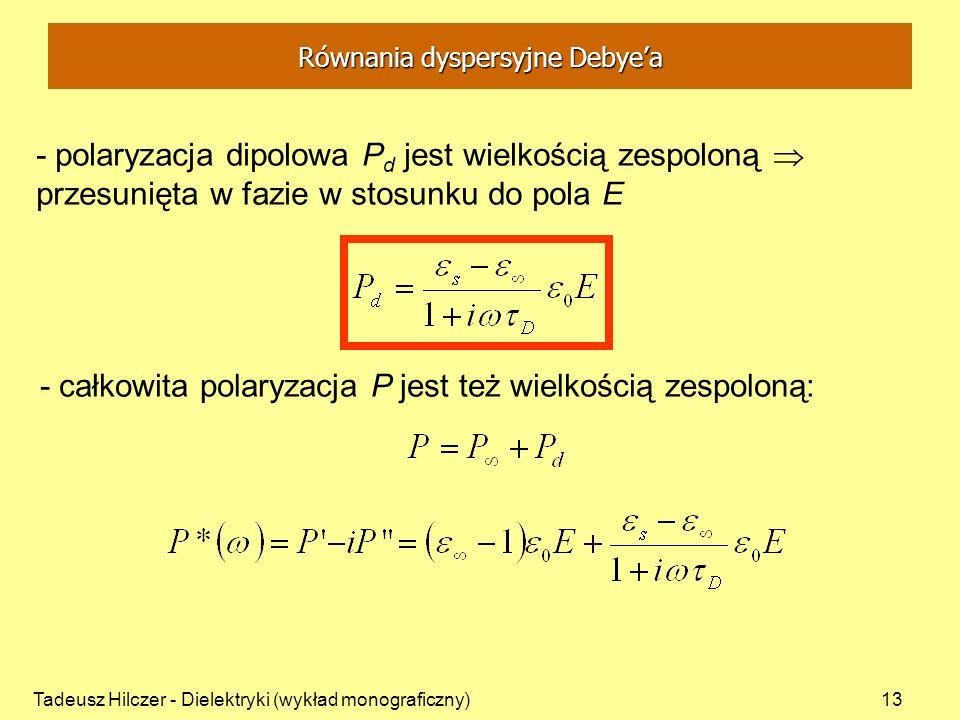 Równania dyspersyjne Debye'a