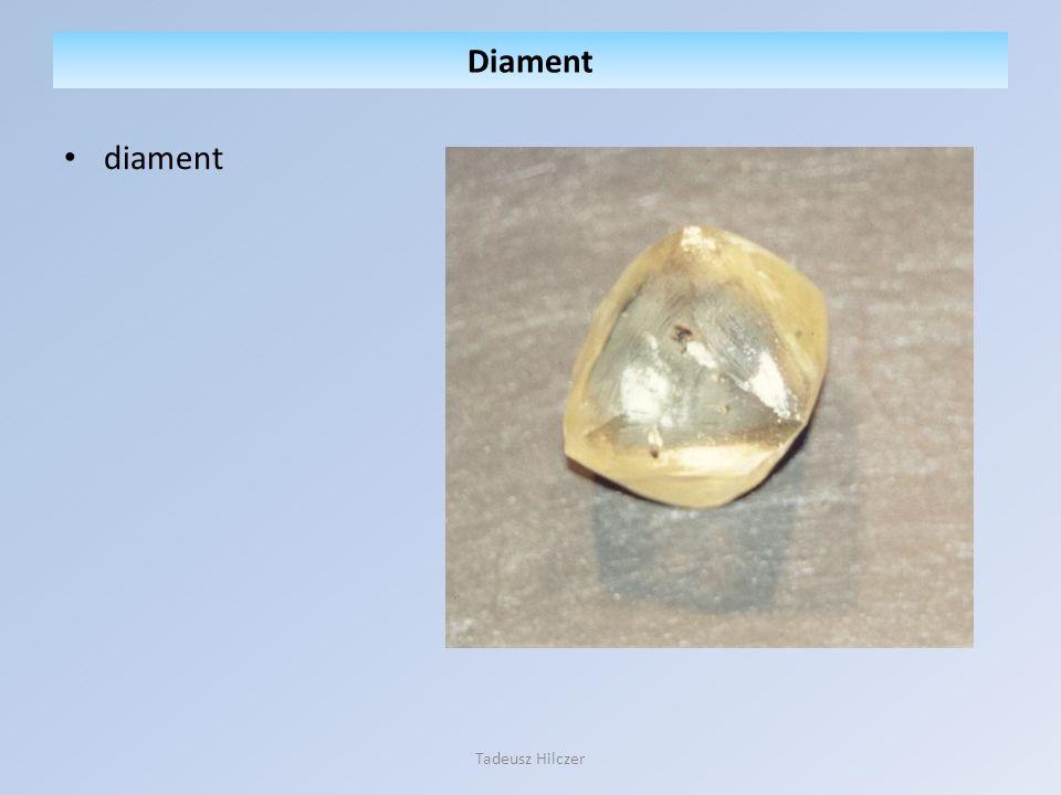 Diament diament Tadeusz Hilczer