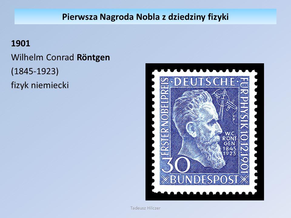 Pierwsza Nagroda Nobla z dziedziny fizyki