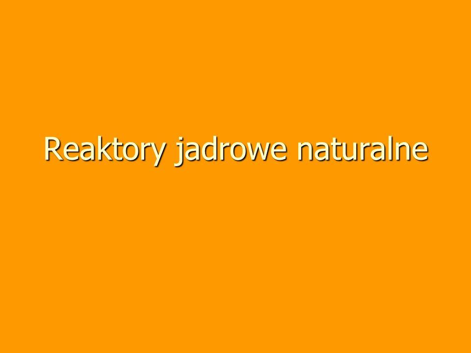 Reaktory jadrowe naturalne