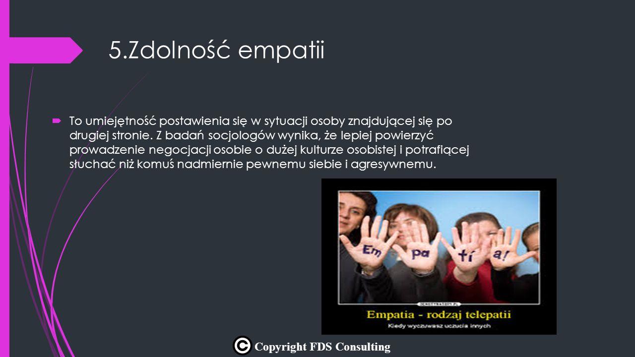 5.Zdolność empatii