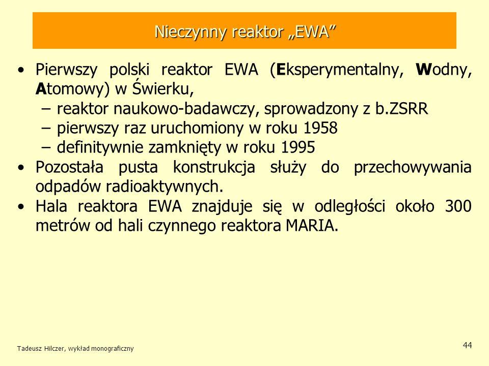 """Nieczynny reaktor """"EWA"""