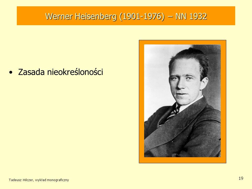 Werner Heisenberg (1901-1976) – NN 1932