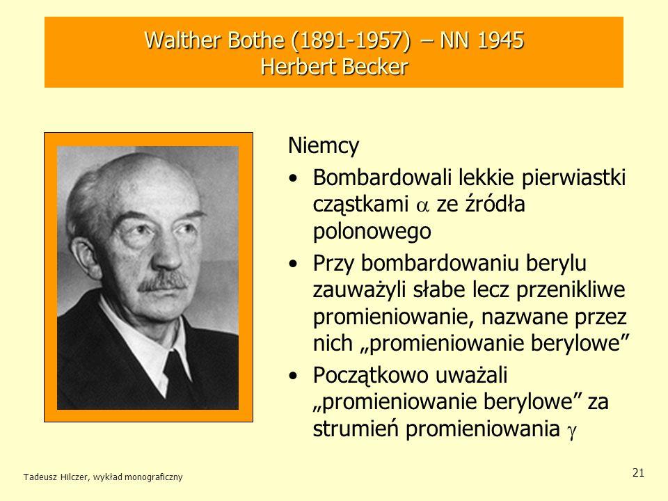 Walther Bothe (1891-1957) – NN 1945 Herbert Becker