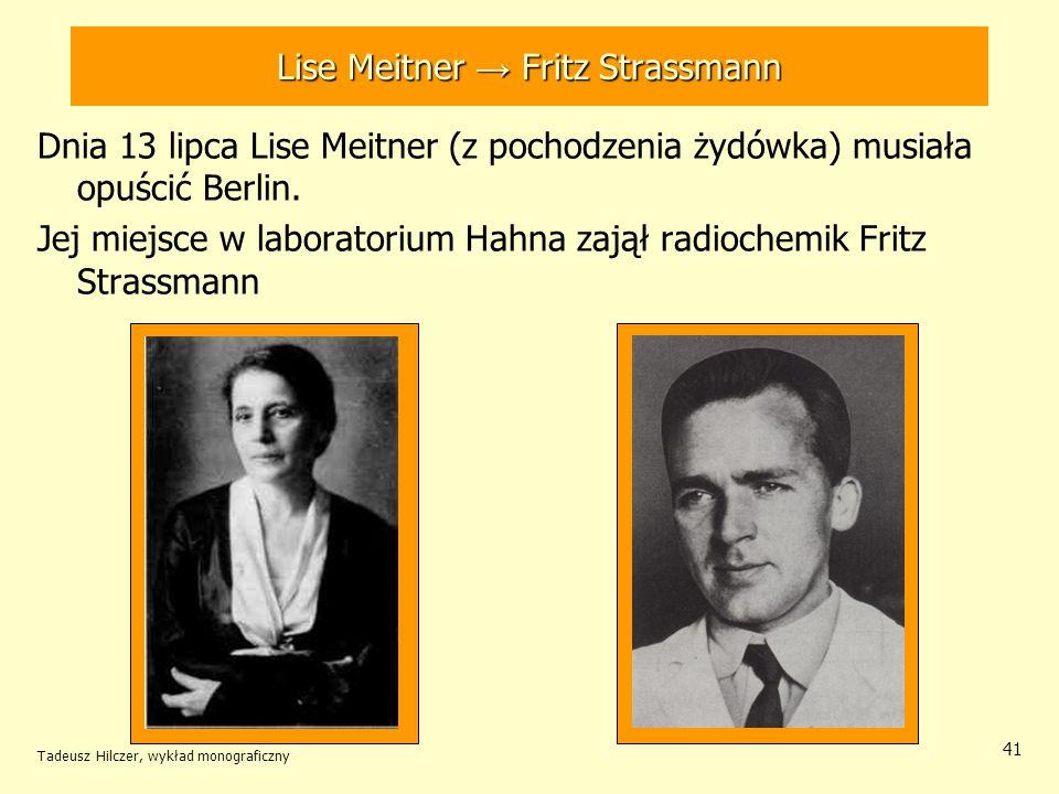 Lise Meitner → Fritz Strassmann