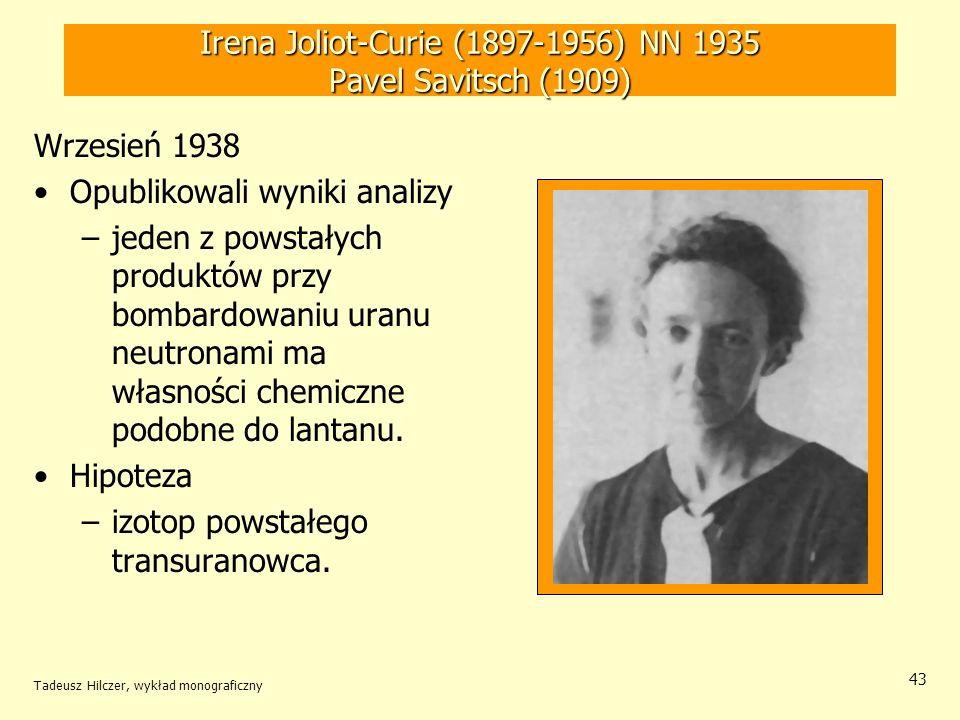 Irena Joliot-Curie (1897-1956) NN 1935 Pavel Savitsch (1909)