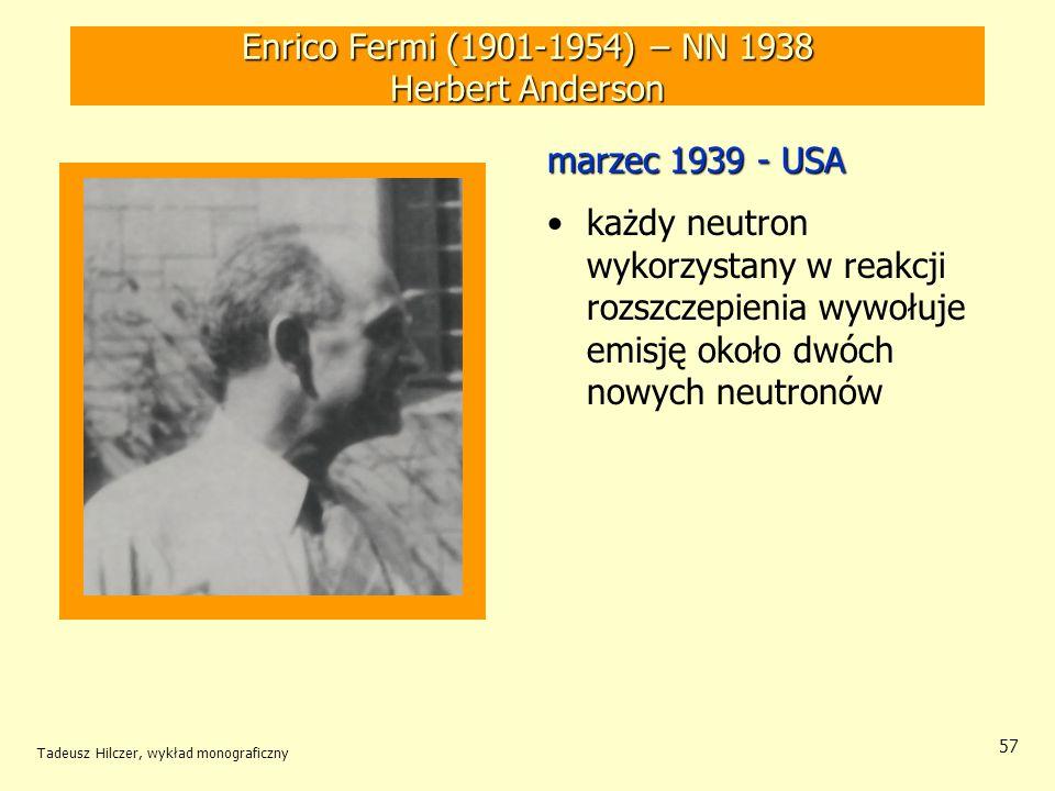 Enrico Fermi (1901-1954) – NN 1938 Herbert Anderson
