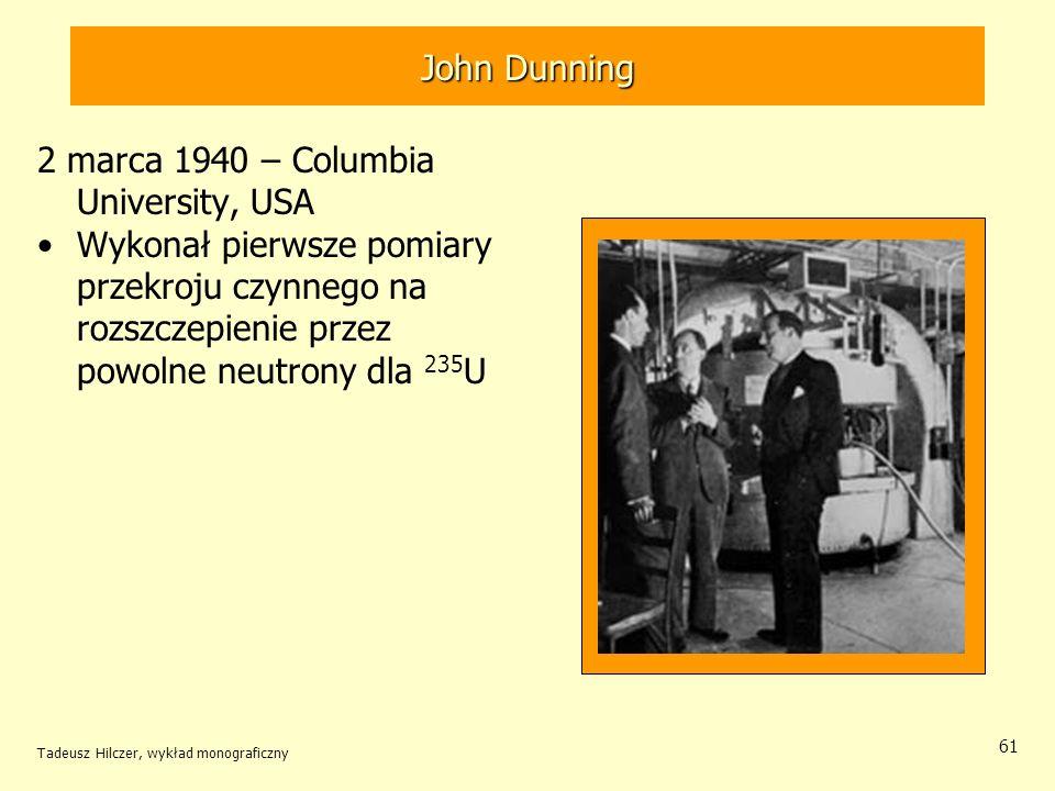 2 marca 1940 – Columbia University, USA