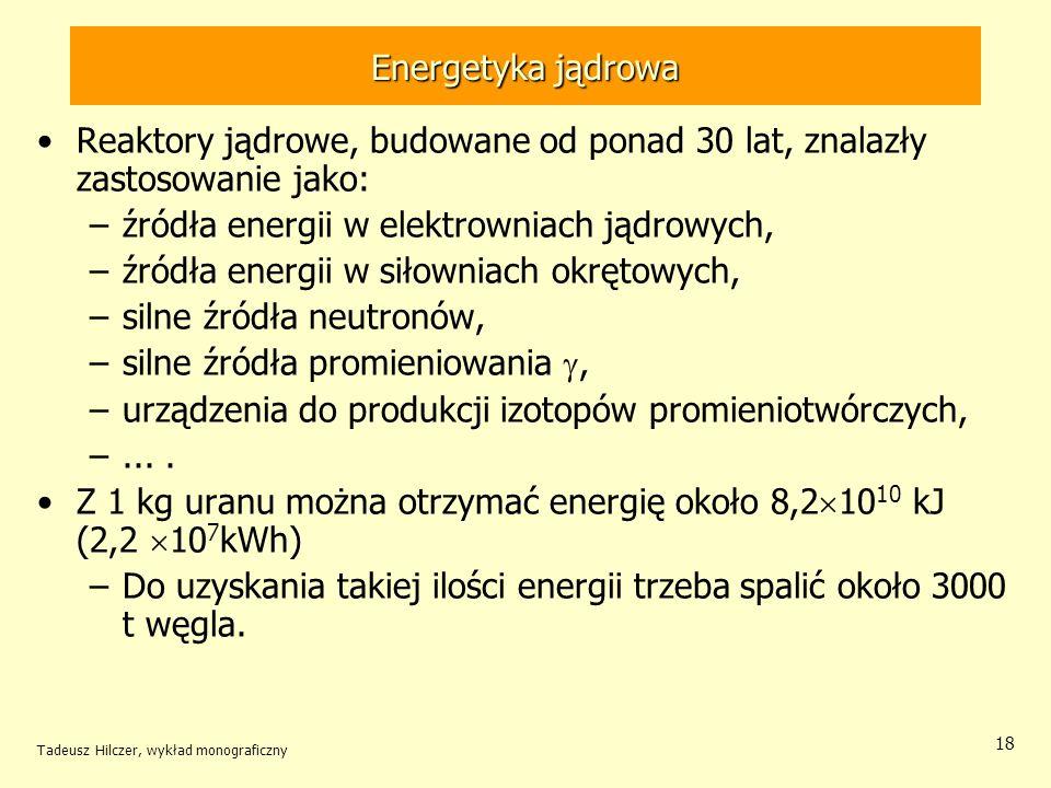 źródła energii w elektrowniach jądrowych,