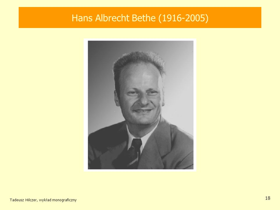 Hans Albrecht Bethe (1916-2005)