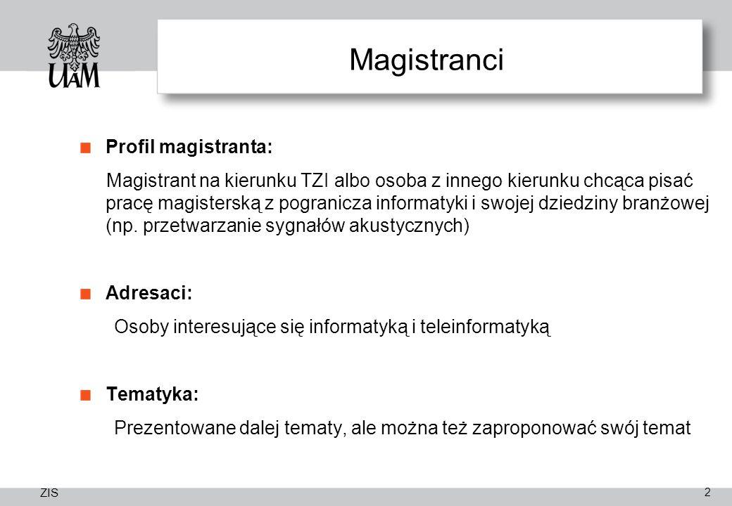 Magistranci Profil magistranta: