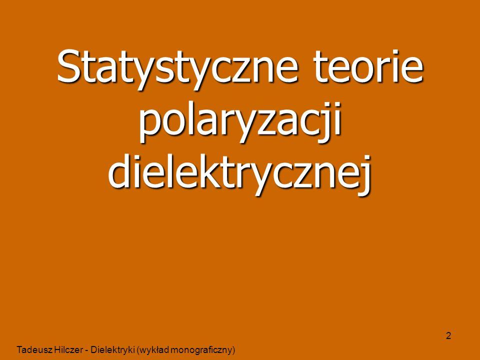 Statystyczne teorie polaryzacji dielektrycznej