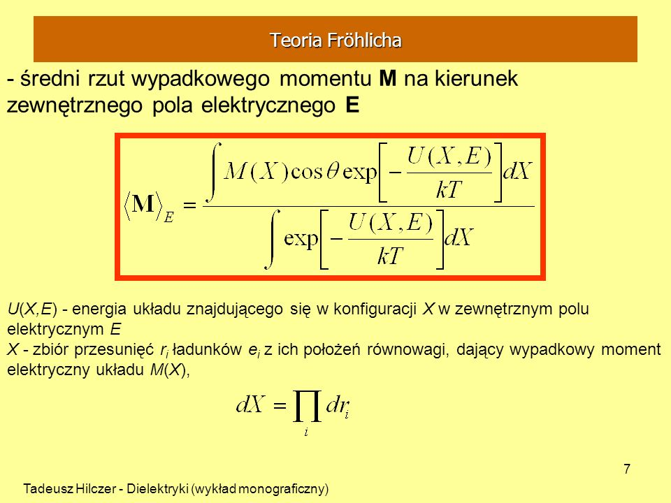 Teoria Fröhlicha - średni rzut wypadkowego momentu M na kierunek zewnętrznego pola elektrycznego E.