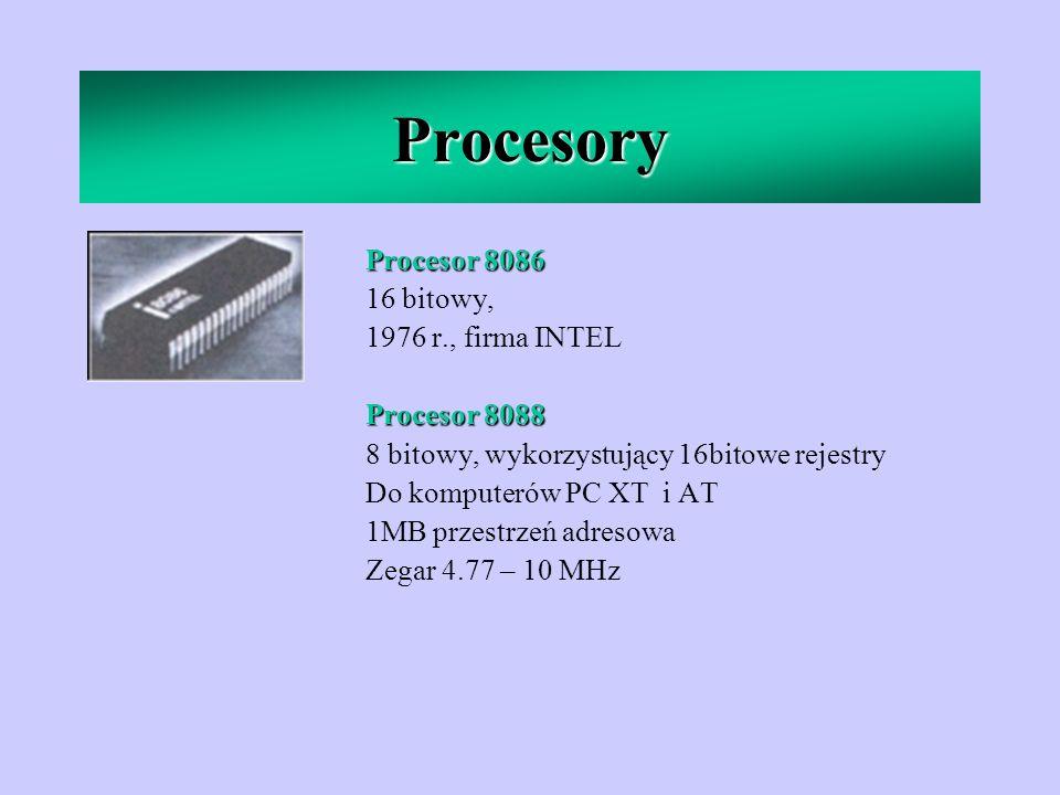 Procesory Procesor 8086 16 bitowy, 1976 r., firma INTEL Procesor 8088