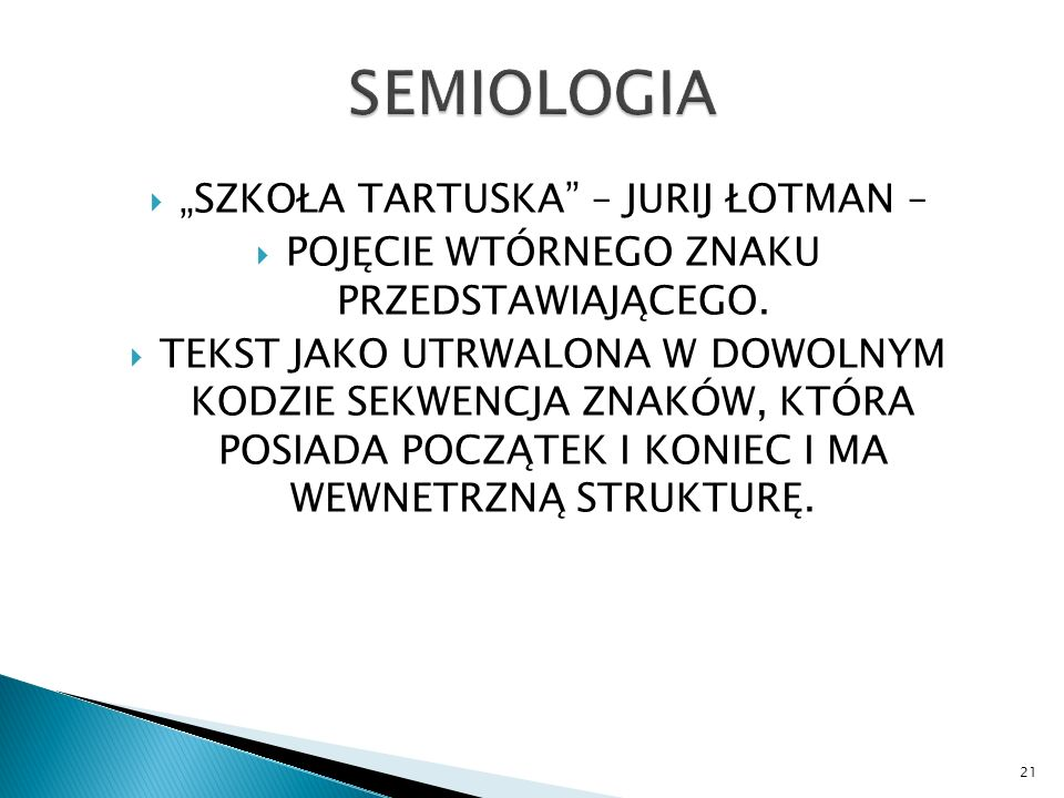 "SEMIOLOGIA ""SZKOŁA TARTUSKA – JURIJ ŁOTMAN –"