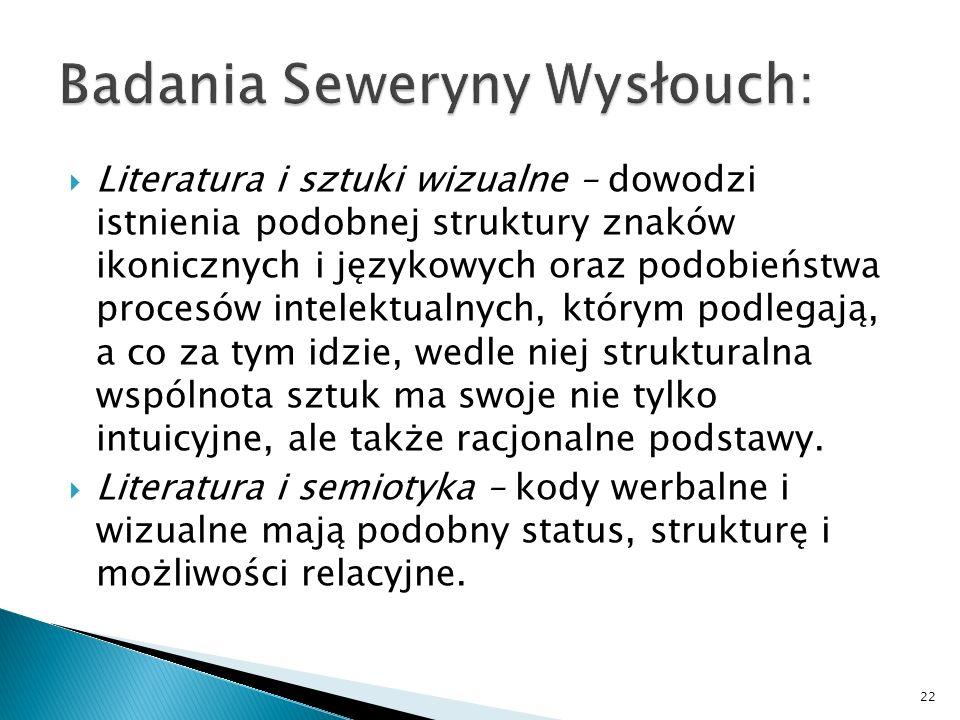 Badania Seweryny Wysłouch: