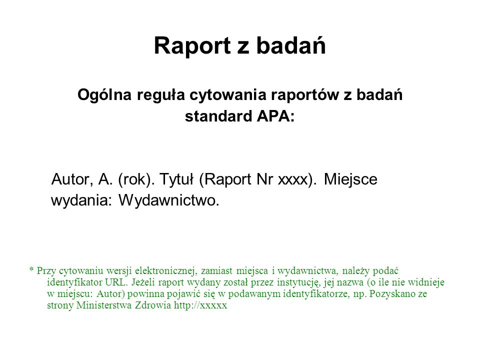 Ogólna reguła cytowania raportów z badań