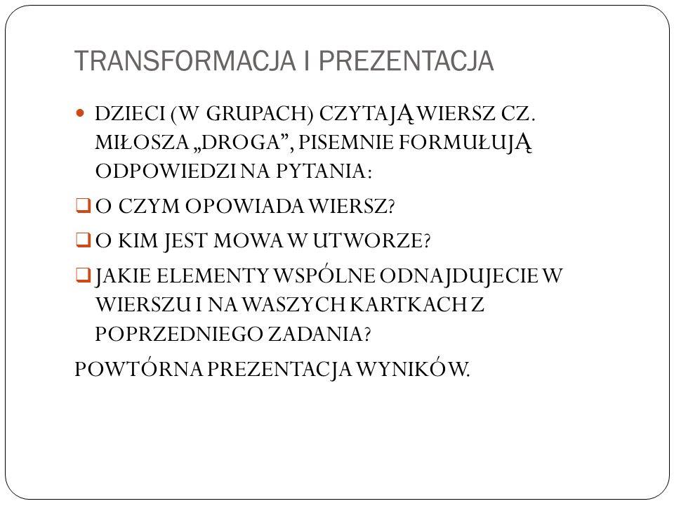 TRANSFORMACJA I PREZENTACJA