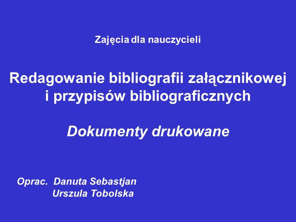 Redagowanie bibliografii załącznikowej i przypisów bibliograficznych
