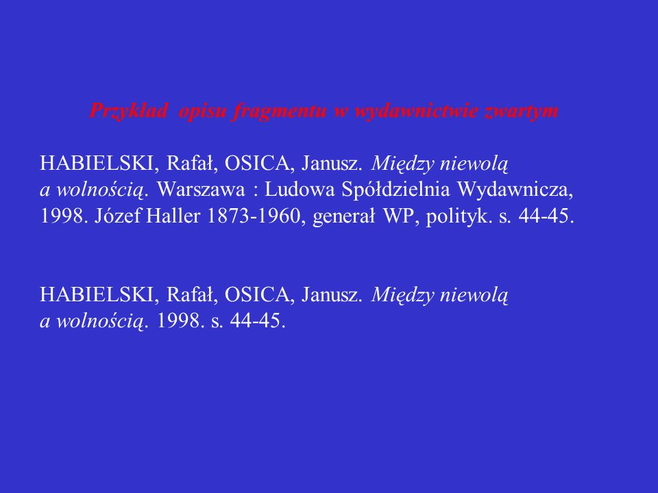 Przykład opisu fragmentu w wydawnictwie zwartym HABIELSKI, Rafał, OSICA, Janusz.