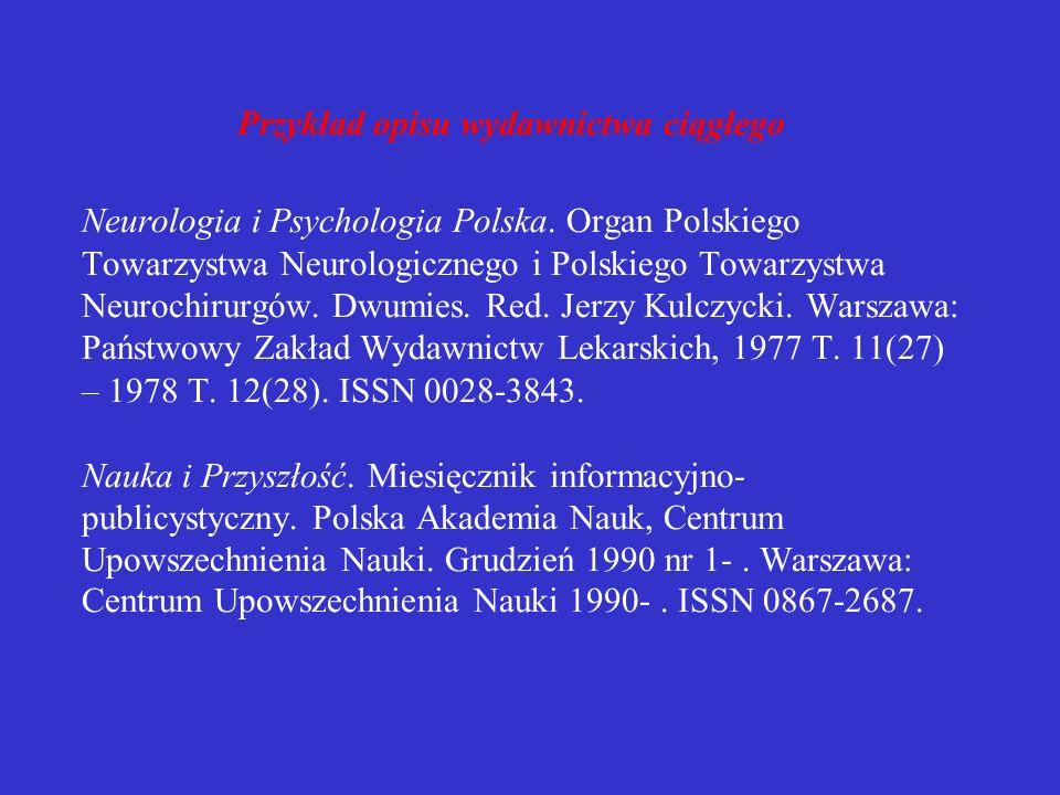 Przykład opisu wydawnictwa ciągłego Neurologia i Psychologia Polska