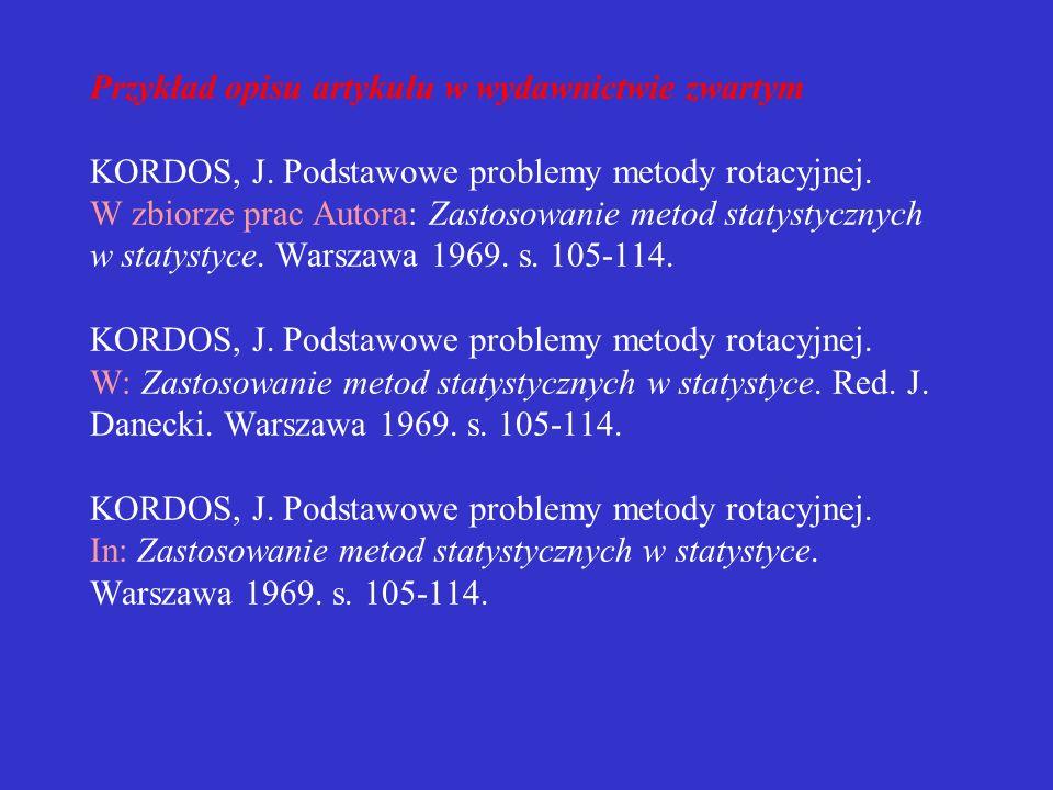 Przykład opisu artykułu w wydawnictwie zwartym KORDOS, J