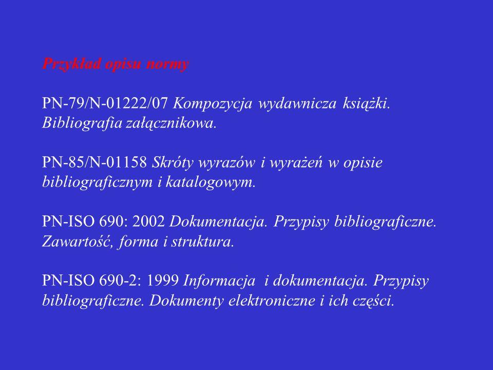 Przykład opisu normy PN-79/N-01222/07 Kompozycja wydawnicza książki