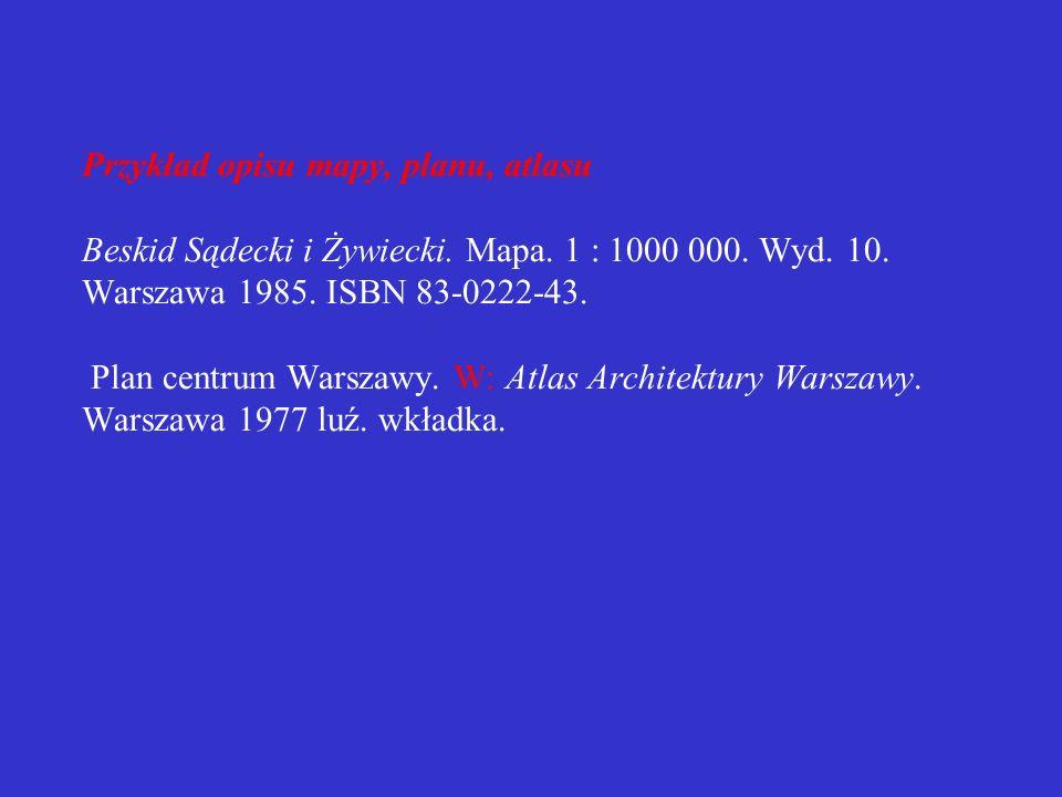 Przykład opisu mapy, planu, atlasu Beskid Sądecki i Żywiecki. Mapa