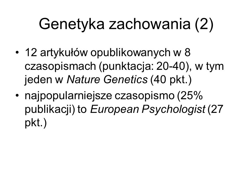 Genetyka zachowania (2)