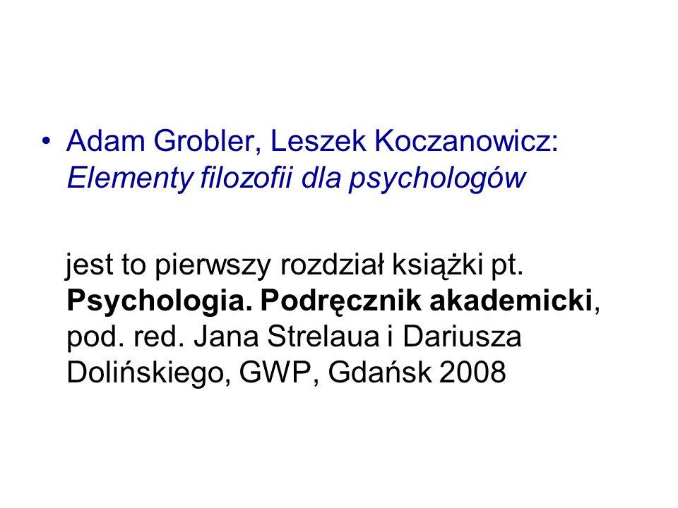Adam Grobler, Leszek Koczanowicz: Elementy filozofii dla psychologów