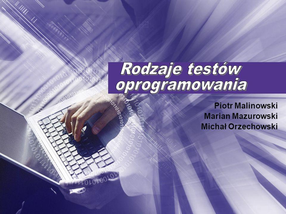 Piotr Malinowski Marian Mazurowski Michał Orzechowski