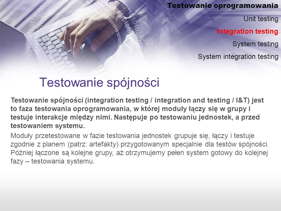 Testowanie spójności Testowanie oprogramowania Unit testing